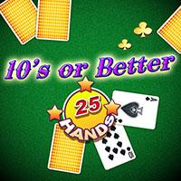 Tens Or Better 25 Hands